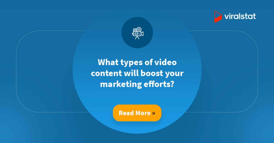 What types of video content will boost your marketing efforts?
