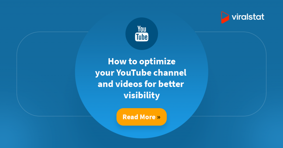 How to optimize your YouTube channel and videos for better visibility